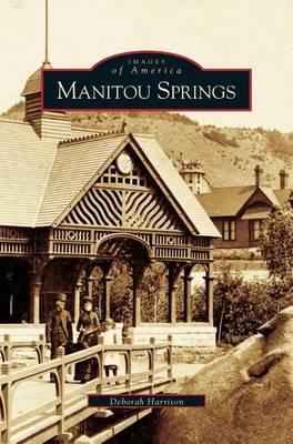 Manitou Springs (Hardback)
