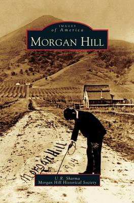 Morgan Hill (Hardback)