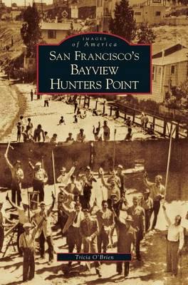 San Francisco's Bayview Hunters Point (Hardback)