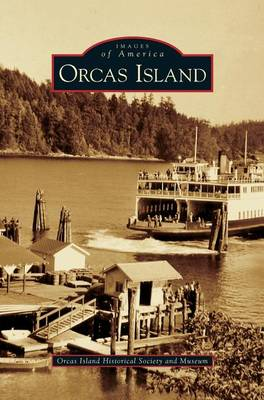 Orcas Island (Hardback)
