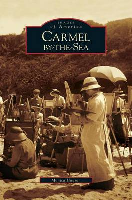 Carmel-By-The-Sea (Hardback)