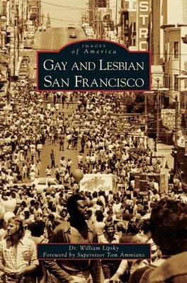 Gay and Lesbian San Francisco (Hardback)