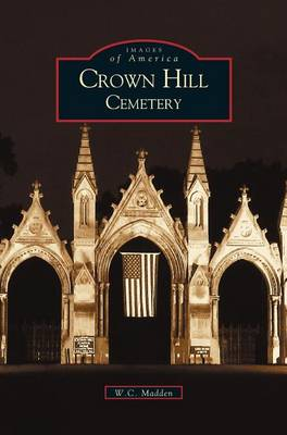 Crown Hill Cemetery (Hardback)
