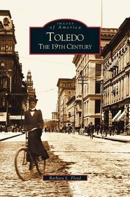 Toledo: The 19th Century (Hardback)