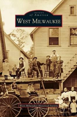 West Milwaukee (Hardback)
