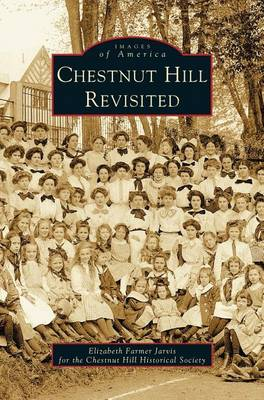 Chestnut Hill Revisited (Hardback)