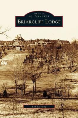 Briarcliff Lodge (Hardback)