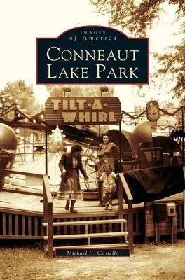 Conneaut Lake Park (Hardback)