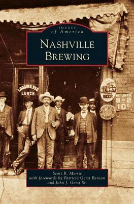 Nashville Brewing (Hardback)