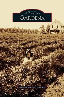 Gardena (Hardback)