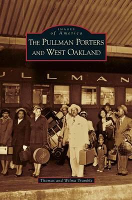 Pullman Porters and West Oakland (Hardback)