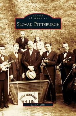 Slovak Pittsburgh (Hardback)