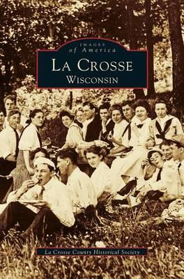 La Crosse, Wisconsin (Hardback)