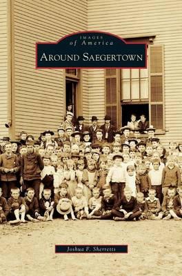 Around Saegertown (Hardback)