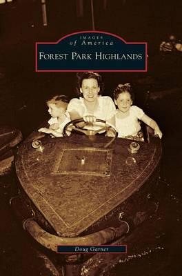 Forest Park Highlands (Hardback)