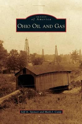 Ohio Oil and Gas (Hardback)