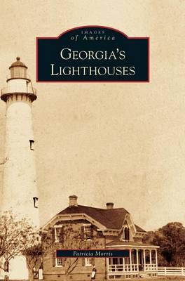 Georgia's Lighthouses (Hardback)