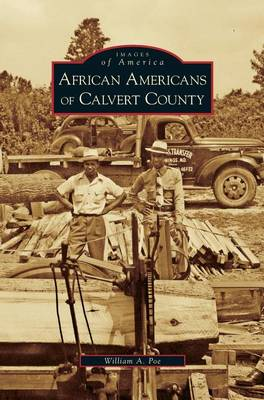 African Americans of Calvert County (Hardback)