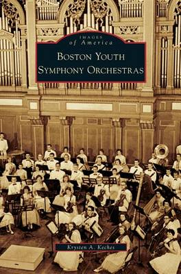 Boston Youth Symphony Orchestras (Hardback)