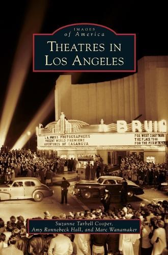 Theatres in Los Angeles (Hardback)