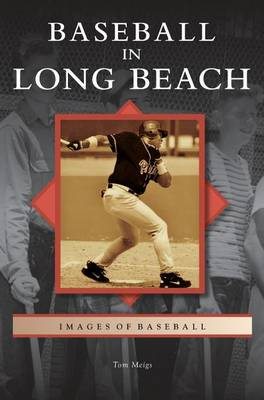Baseball in Long Beach (Hardback)