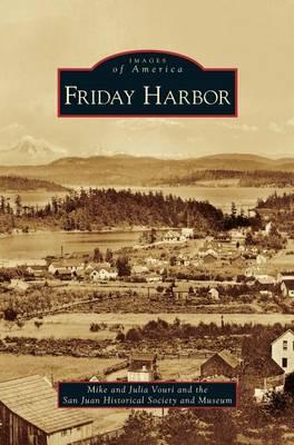 Friday Harbor (Hardback)