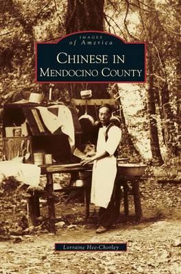Chinese in Mendocino County (Hardback)