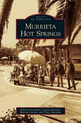Murrieta Hot Springs (Hardback)