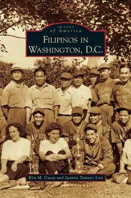 Filipinos in Washington, D.C. (Hardback)