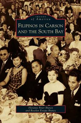 Filipinos in Carson and the South Bay (Hardback)