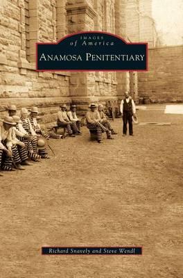 Anamosa Penitentiary (Hardback)