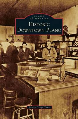 Historic Downtown Plano (Hardback)