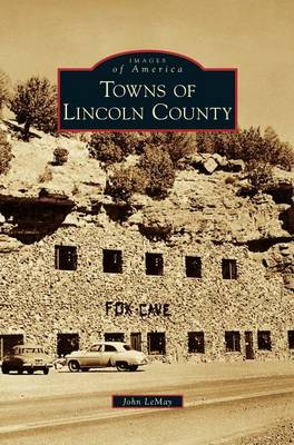 Towns of Lincoln County (Hardback)