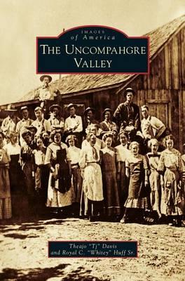 Uncompahgre Valley (Hardback)