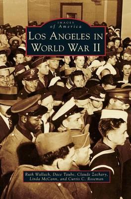 Los Angeles in World War II (Hardback)