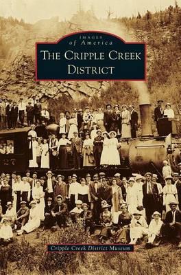 Cripple Creek District (Hardback)