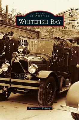 Whitefish Bay (Hardback)