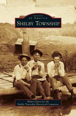 Shelby Township (Hardback)