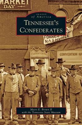 Tennessee's Confederates (Hardback)
