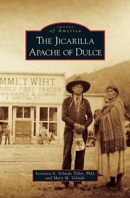 Jicarilla Apache of Dulce (Hardback)