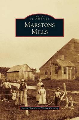 Marstons Mills (Hardback)