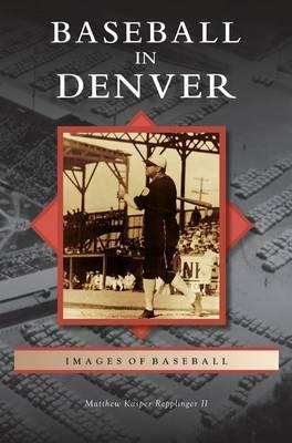 Baseball in Denver (Hardback)