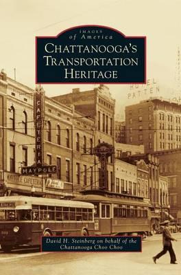 Chattanooga's Transportation Heritage (Hardback)