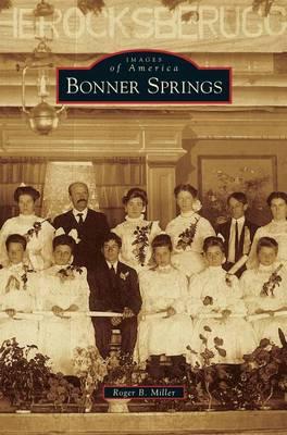 Bonner Springs (Hardback)