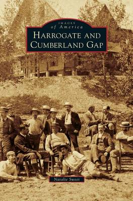 Harrogate and Cumberland Gap (Hardback)