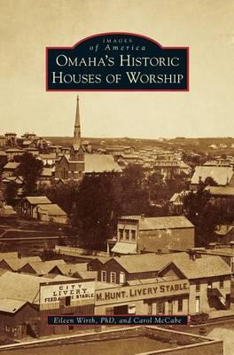 Omaha's Historic Houses of Worship (Hardback)