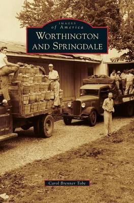 Worthington and Springdale (Hardback)