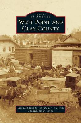 West Point and Clay County (Hardback)