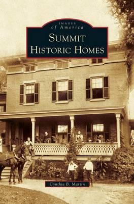 Summit Historic Homes (Hardback)