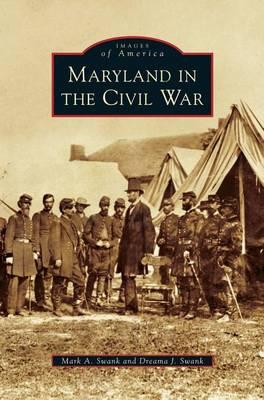 Maryland in the Civil War (Hardback)